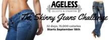 The 2017 Skinny Jeans Challenge at Ageless